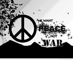 We want Peace..