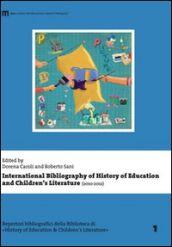 International bibliography of history of education and children's literature (2010-2012) / edited by Dorena Caroli and Roberto Sani