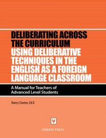 IDEBATE Press: Using Deliberative Techniques to Teach English as a Foreign Language