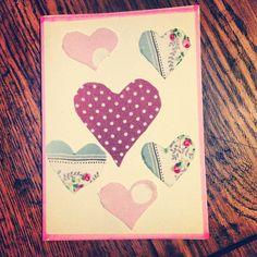 Home made birthday card. Cath Kidston fabric, heart shapes stuck on card. Cheaper than Hallmark