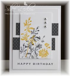 handmade birthday card ... luv how Silke used the same card sketch twice and got two different looks ... C4C33 card sketch ... luv this color combo of two grays and a curry yellow ... stamp of flowers looks like brush stroke painting ... sophisticated appearance   ...  beautiful card!!