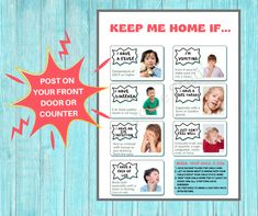 """This listing includes a digital printable download: Post this """"Keep Me Home If..."""" flyer on your front door or counter to remind parents to keep their child home if they are sick. Parent Handbook, Starting A Daycare, Sick Kids, Ways To Communicate, Letter Size Paper, Kids House, Childcare, Preschool, Parenting"""