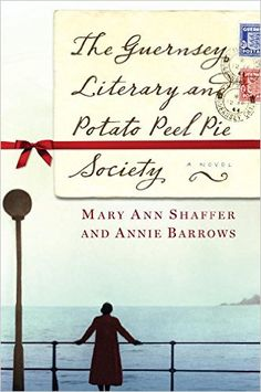 The Guernsey Literary and Potato Peel Pie Society by Mary Ann Shaffer and Annie Barrows is stuffed with the charming characters who live in Guernsey — an island in the English Channel — and all the romance of richly imagined historical fiction.