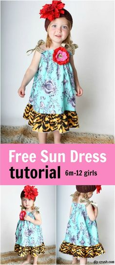 Free sun dress tutorial for girls sizes 6 months through 12 youth | DIY Crush