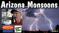 Monsoons in Arizona, ☁️ Beauty and Danger. Arizona Living Part 8, #arizona