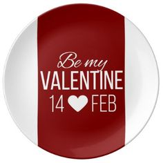 Red And White Be My Valentine Heart Plate   Valentines Day Gifts Love  Couple Diy Personalize