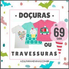 Doçuras ou travessuras!? Promoção nas peças candy!   Frete Grátis para todo o Brasil!  Peças já embaladas para presente sem custo adicional!! Para comprar, clique no link em nossa home ou acesse: www.azulparameninas.com.br .  #azulparameninas #roupasinfantis #roupascriativas #childrenclothes #creativeclothes #promo #sale #candy #doçurasoutravessuras