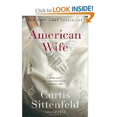 Another one of Curtis' books. I enjoyed this novel loosly based on Laura Bush's life.