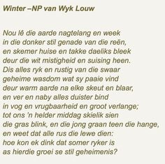 NP Van Wyk Louw Afrikaanse Quotes, Interesting Quotes, Beautiful Words, Wise Words, Qoutes, Poems, Van, Positivity, Writing