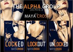 The Alpha Series by Maya Cross