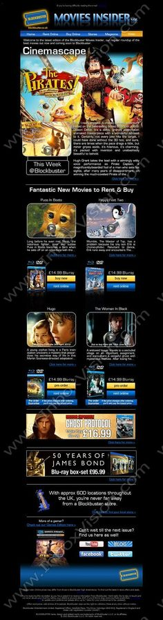 Company: Blockbuster Entertainment Ltd (UK)   Subject: Movies Insider 166: The Pirates! In an Adventure With Scientists Reviewed! PLUS great deals on Blu-ray  INBOXVISION, a global email gallery/database of 1.5 million B2C and B2B promotional email/newsletter templates, provides email design ideas and email marketing intelligence. www.inboxvision.c... #EmailMarketing  #DigitalMarketing  #EmailDesign  #EmailTemplate  #InboxVision  #SocialMedia  #EmailNewsletters