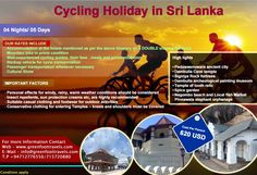 • Cultural Highlights Cycling Holiday in Sri Lanka  DURATION : 04 Nights/05 Days Cost – USD 620 Per Person OUR RATES INCLUDE  Accommodation at the ***hotels mentioned as per the above itinerary on a DOUBLE sharing BB basis  Mountain bike in prime condition  Well-experienced cycling guides, their fees , meals and accommodation  Backup vehicle for cycle transportation  Passenger transportation whenever necessary  Cookery demonstration  Cultural Show  High lights • Paduwasnuwara ancient…
