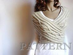 Ravelry: Cable Wrapped Sweater pattern by Pille Ploomipuu.  Similar in design to wrap seen in Blarney Castle Woolen Mill shop in Cork, Ireland.