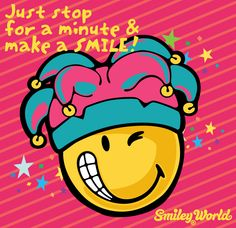 Just Stop for a minute and make a Smile :)   Download all smiley icons at www.smiley.com