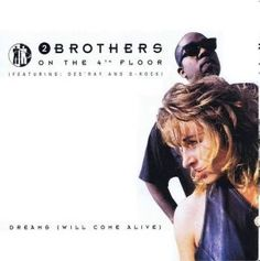 2 Brothers on the 4th floor – Dreams (Will come alive) (1994) (Dance Anni '90) – Musiclovesilence