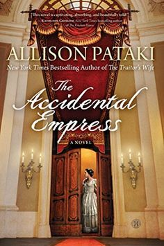 The Accidental Empress: A Novel by Allison Pataki http://smile.amazon.com/dp/1476790221/ref=cm_sw_r_pi_dp_ra10ub048FQSA