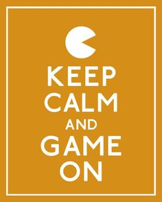 Your cover for Keep calm and game on :D