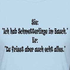 funny sayings / Lustige Sprüche https://shop.spreadshirt.de/funny-sayings/127939483?q=I127939483&noCache=true