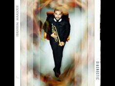 Emaho Magazine- May 2012 Interview with the Trumpet Wunderkind: Ibrahim Maalouf Music X, Music Film, Music Love, Music Stuff, Music Songs, Good Music, Music Videos, Jazz Music, Celle Que Vous Croyez