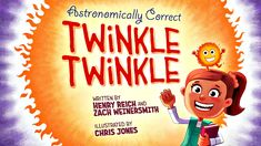 Awesome astronomically correct version of 'Twinkle Twinkle'