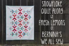 Snowflake Quilt Along : Fresh Lemons Quilts