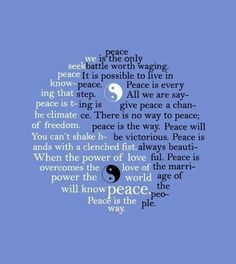 Peace is the way.