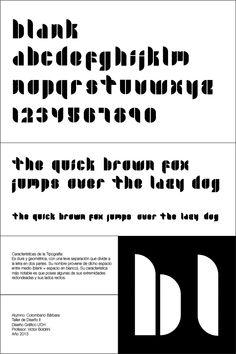 Alfabeto. Creación de un alfabeto a partir de formas preestablecidas. Unidad en el diseño de una familia tipográfica, textura, ritmo y equilibrio. Espacio entre letras y entre palabras.