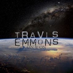 "Travis Emmons ""On & On"" http://www.vacation-records.com/blog/2016/2/26/travis-emmons-on-on"