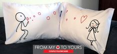 """BoldLoft From My Heart to Yours His and Hers Couple Pillowcases. Show your loved one your sweet and endearing side! """"From my heart to yours , I want you to know that my love follows you wherever you go."""""""