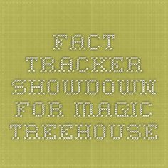 Fact tracker showdown for magic treehouse