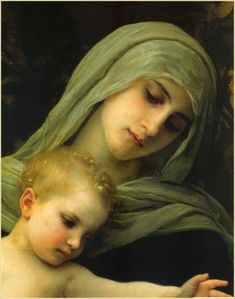 A repin of Mary and Jesus by artist William Adolphe Bouguereau