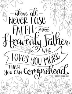 just what i {squeeze} in: Heavenly Father loves you more! - Free LDS / Christian coloring page Lds Coloring Pages, Bible Verse Coloring Page, Adult Coloring, Coloring Sheets, Coloring Books, Prayer Scriptures, Bible Verses, Fathers Day Bible Verse, Fathers Love