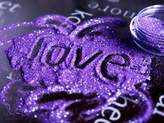 purple love and glitter.