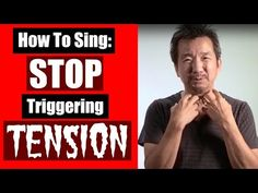How To Sing: Stop Triggering Tension - YouTube