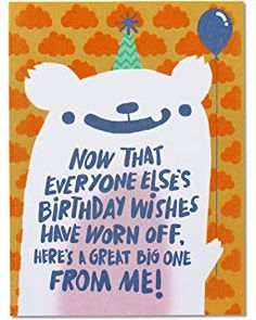 American Greetings Funny Birthday Wishes Belated Birthday Card with Flocking - 5856740 Belated Birthday Messages, Happy Birthday Wishes For Her, Happy Late Birthday, 21st Birthday Cards, Birthday Wishes Quotes, Friend Birthday Gifts, Birthday Greeting Cards, Funny Birthday, Birthday Stuff