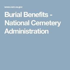 Burial Benefits - National Cemetery Administration