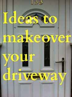 Ideas to makeover your driveway