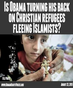 """OBAMA IS FLOODING OUR COUNTRY WITH MUSLIM REFUGEES WHILE """"Middle Eastern #Christians are being exterminated by #IslamicState"""" http://on.wsj.com/1JHYegy"""