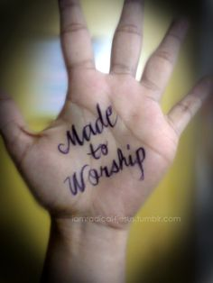 I wouldn't get this on the palm of my hands but. God You are the One that I worship, may my whole life be a pleasing sacrifice to You my King, You are worthy to be praised! Worship Dance, Praise Dance, Worship The Lord, Worship Leader, Praise The Lords, Praise God, Worship Quotes, Music Quotes, Life Quotes