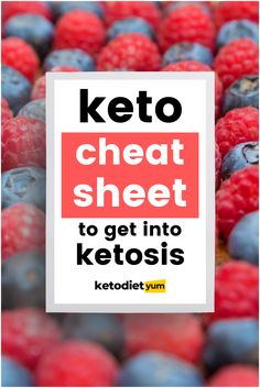 Keto Diet Cheat Sheet to Get Into Ketosis