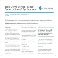 August 16, 2013: Yield Curve Spread Trades: Opportunities and Applications