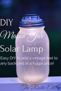 Try this simple DIY mason jar solar lamp to add some vintage feel to your backyard! This is easy, frugal, and attractive, what's not to love?