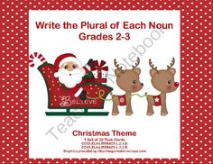 Task Cards Forming Plural Nouns Grades 2-3 Christmas Theme from Mrs. Mc's Shop on TeachersNotebook.com -  (11 pages)  - Designed for second and third graders, this set of task 32 Christmas themed cards is just what you need to review forming plural nouns. Aligned with: CCSS.ELA-LITERACY.L.2.1.B CCSS.ELA-LITERACY.L.3.1.