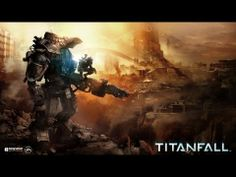 Titanfall - Official Beta Trailer - Meluncur 14 Februari 2014 @ VideoGamesBits