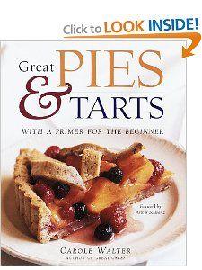 Great Pies & Tarts: Carole Walter, Arthur Schwartz