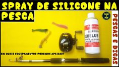 Utilização do Spray de Silicone na Pesca [Pescas e Dicas]