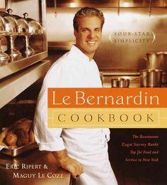 Le Bernardin Cook Book: Four-Star Simplicity
