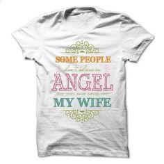 My Wife Is My Angel - tshirt printing #hoodie #style