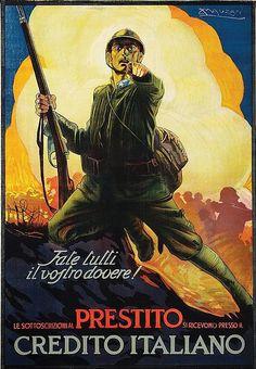 """Achille Mauzan, ca 1917, """"Fate Tutti Il Vostro Dovere!"""" (Everyone Do Your Duty!) Italian war bonds, WWI."""