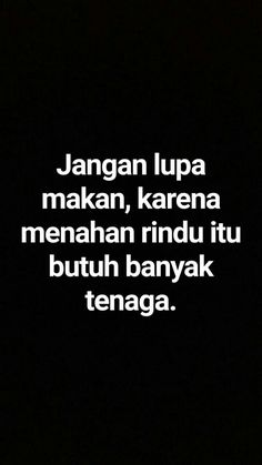 Quotes Rindu, Quotes Lucu, Quotes Galau, Story Quotes, Tumblr Quotes, Mood Quotes, Daily Quotes, Life Quotes, Trouble Quotes